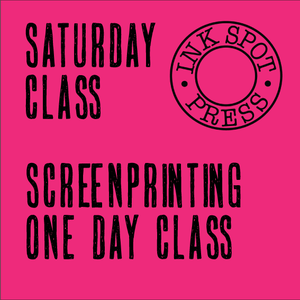Image of SATURDAY SCREENPRINT 3rd. July 2021. 11am. - 5pm. £80.00
