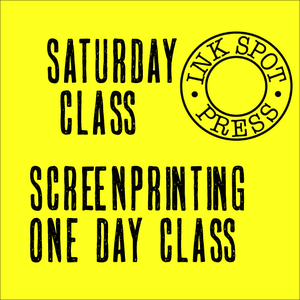 Image of SATURDAY SCREENPRINT 16th Jan 2021. 11am - 5pm. £80.00