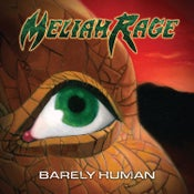 Image of MELIAH RAGE - Barely Human