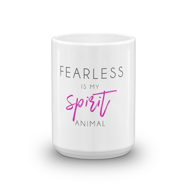 Image of Fearless Is My Spirit Animal Mug