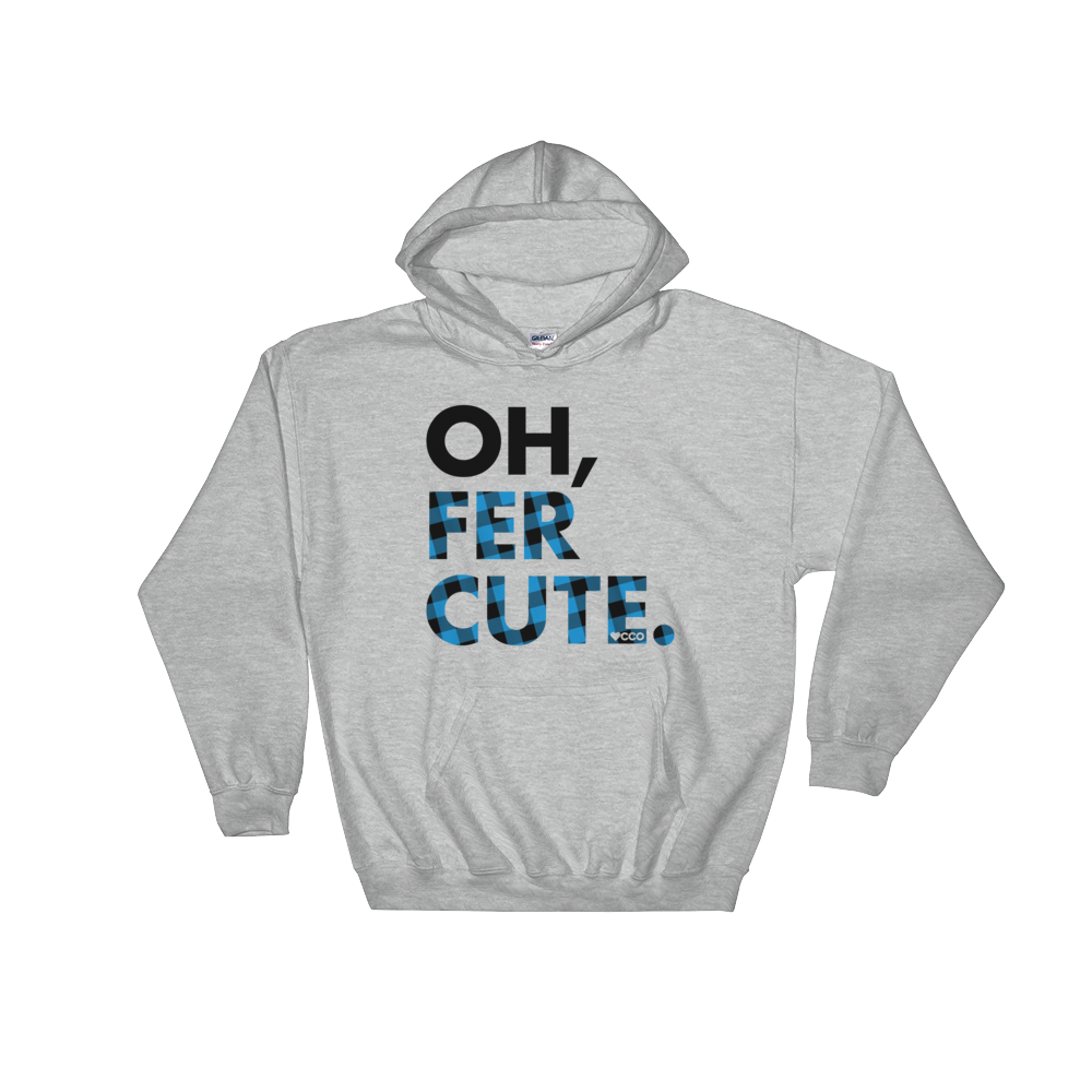 Image of Oh, Fer Cute Hooded Sweatshirt