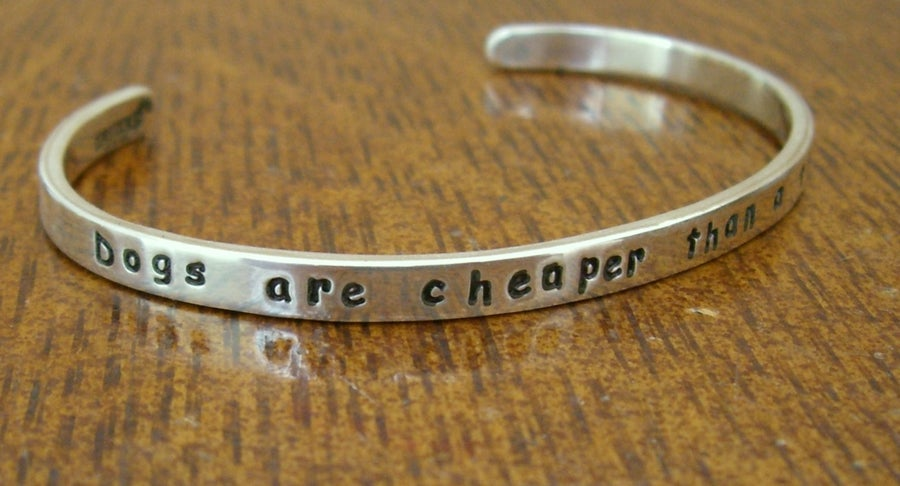 "Image of ""Dogs are Cheaper Than a Therapist"" Sterling Bracelet"