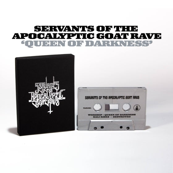 Image of SERVANTS OF THE APOCALYPTIC GOAT RAVE 'QUEEN OF DARKNESS' CASSETTE