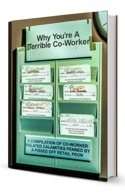 Image of Why You're A Terrible Co-Worker (Physical Book)