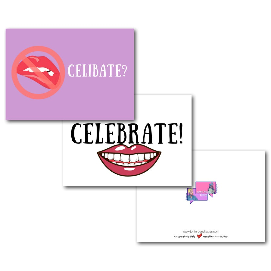 Image of Celibate | Celebrate Valentines Day Greeting Card