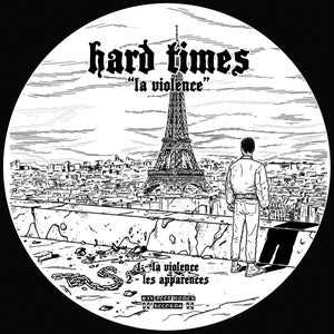 "Image of SFU117 - HARD TIMES - La Violence 7"" picture disc *LIMITED*"