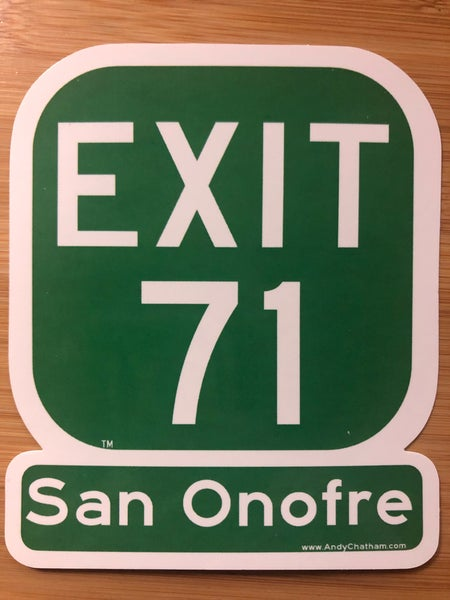 Image of EXIT 71 - San Onofre