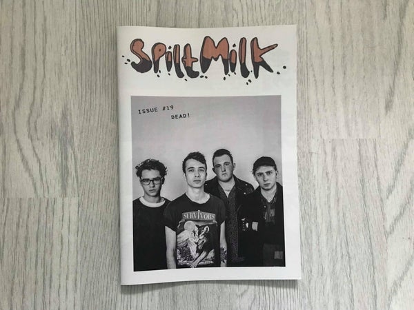 Image of Spilt Milk Issue #19 - LIMITED EDITION