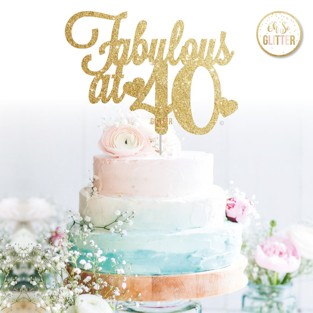 Image of Fabulous at 40