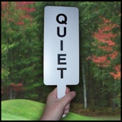 Image of Quiet Sign