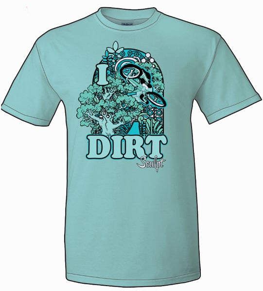 "Image of T-Shirt ""I Love Dirt"""