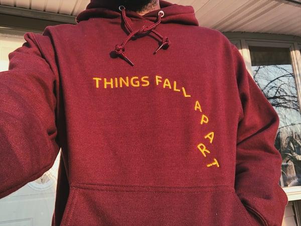 """Image of """"Things Fall Apart"""" Hoodie"""