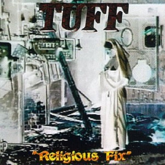 "Image of Tuff ""Religuous Fix"" CD"