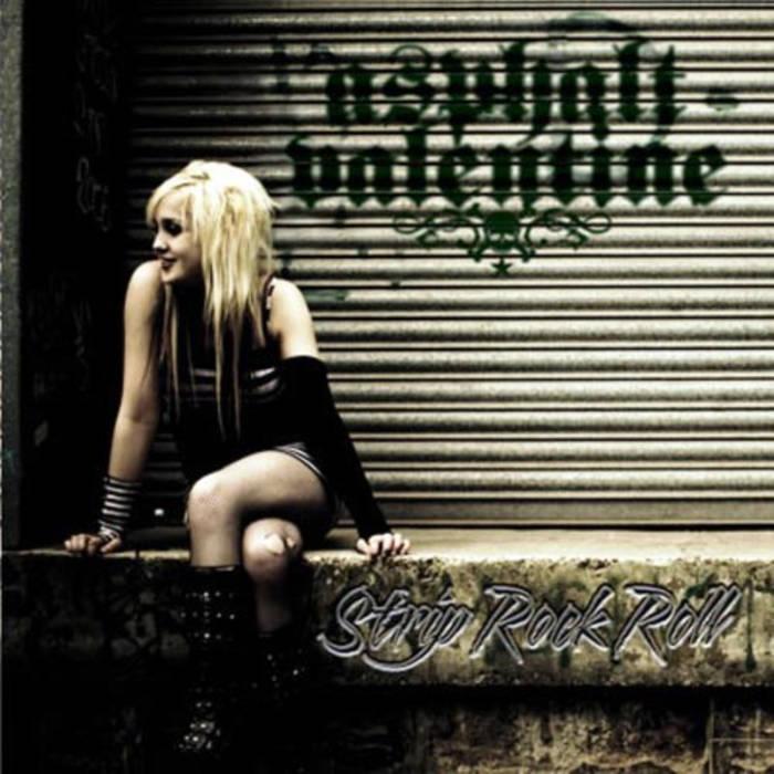 """Image of Asphalt Valentine """"Strip Rock Roll"""" CD"""