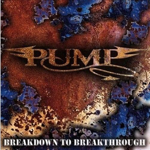 "Image of Pump ""Breakdown To Breakthrough"" CD"