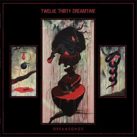 """Image of Twelve Thirty Dreamtime - Dreamsongs Vol. 1: 1997-1999 12"""" Vinyl"""