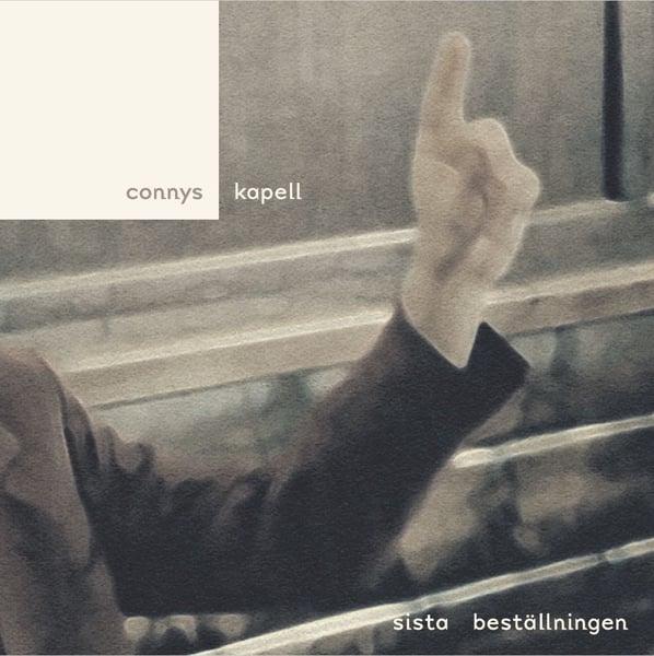 Image of CONNYS KAPELL: SISTA BESTÄLLNINGEN LP (diskret #12)