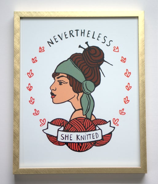 Image of Nevertheless She Knitted 8x10 Print
