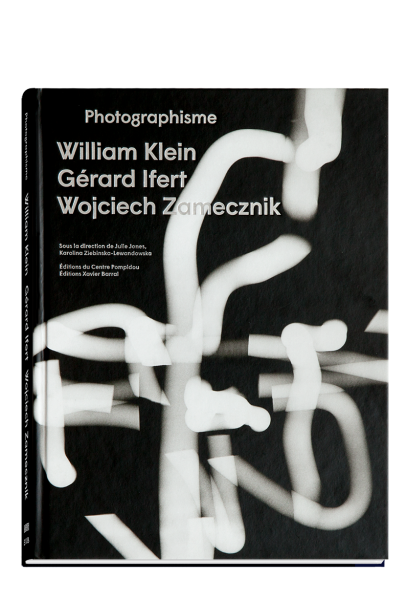 Image of PHOTOGRAPHISME William Klein Wojciech Zamecznik Gérard Ifert Karolina Ziebinska-Lewandowska Julie J