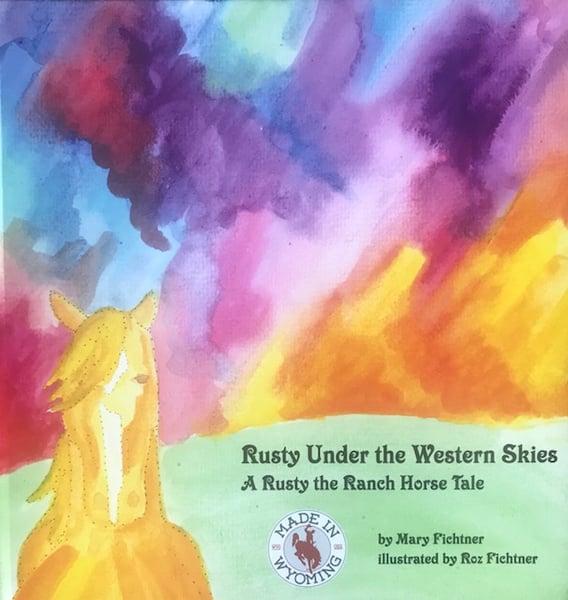 Image of Rusty Under the Western Skies