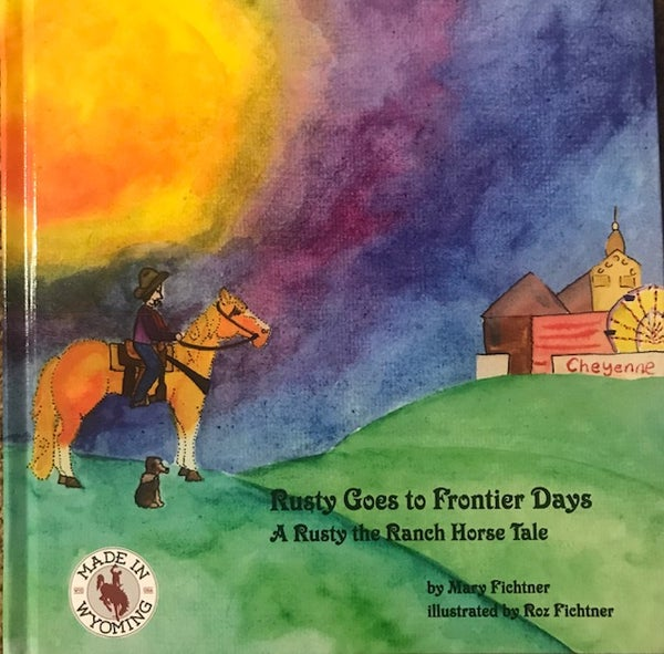 Image of Rusty Goes to Frontier Days