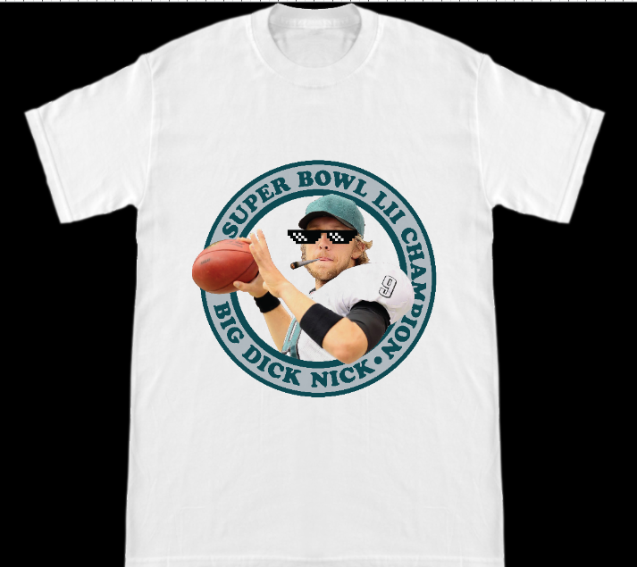 Image of Philadelphia Eagles Super Bowl Champion Nick Foles Big Dick Nick T-Shirt