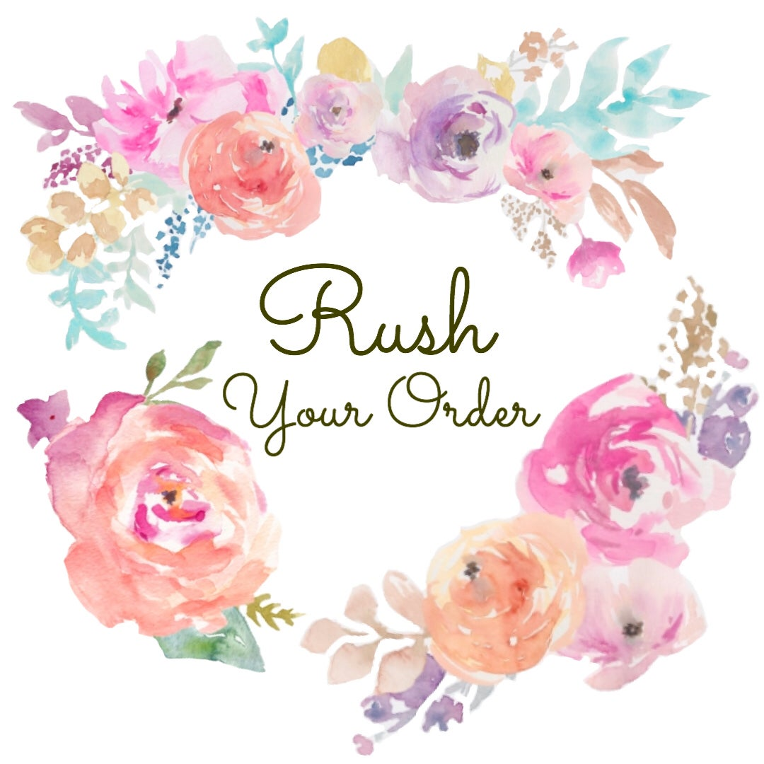 Image of RUSH YOUR ORDER