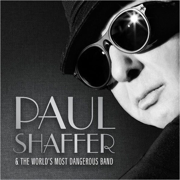Image of Paul Shaffer and The World's Most Dangerous Band CD