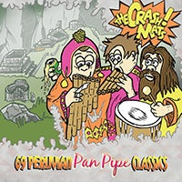 Image of The Crash Mats - 69 Peruvian Pan Pipe Classics (CD)