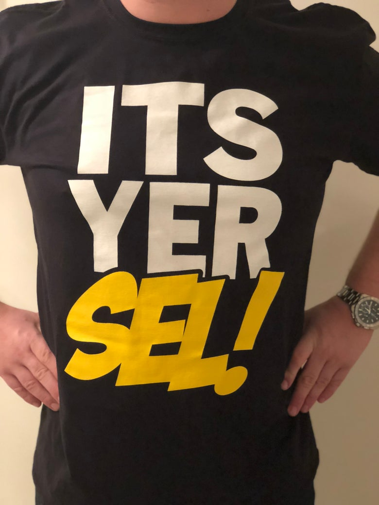 Image of ITS YER SEL! T-Shirt