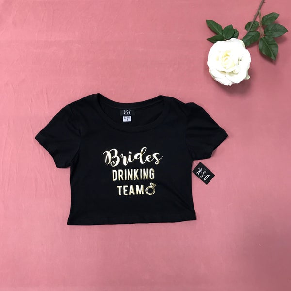 Image of Wholesale - One Dozen - BRIDE'S DRINKING TEAM- Cropped Tee - PRINT