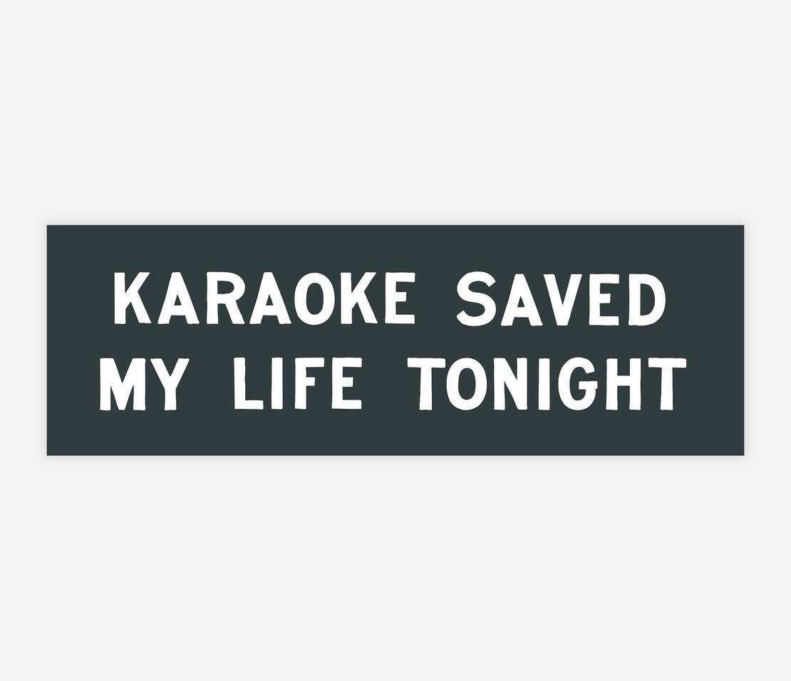 Image of KARAOKE SAVE MY LIFE TONIGHT