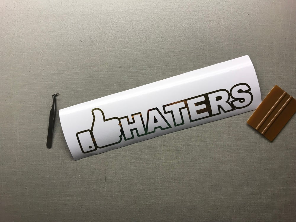 Image of 👍🏼HATERS decal 10""