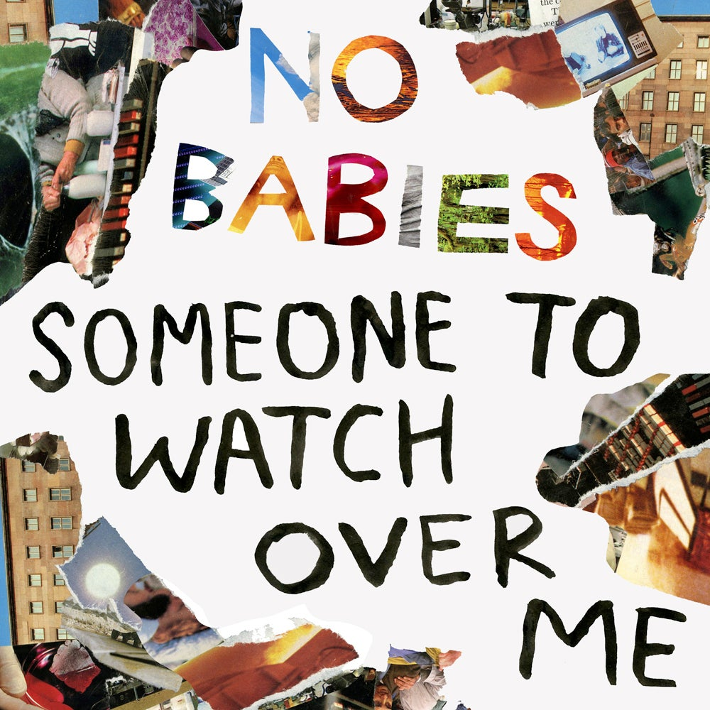 Image of NO BABIES - 'Someone To Watch Over Me' LP