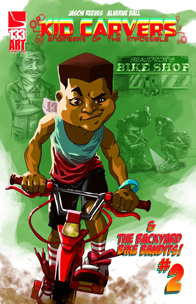 Image of KID CARVERS: and the Backyard Bike bandits #2 [print comic]