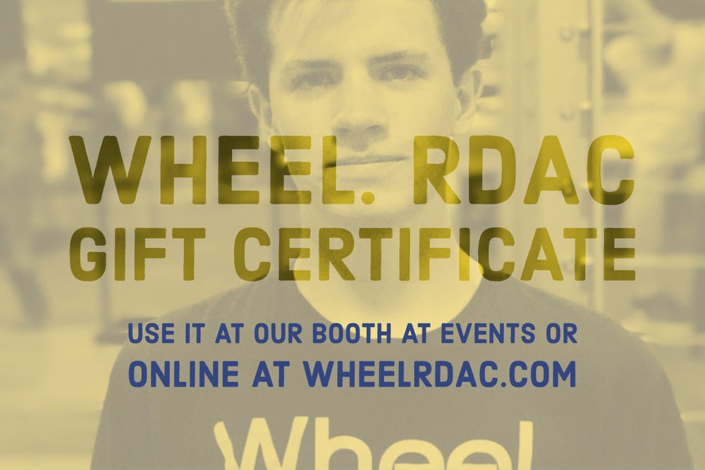 Image of Wheel. RDAC Gift Certificate