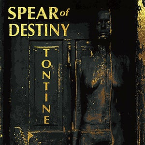 "SPEAR of DESTINY ""Tontine"" Black Vinyl Album + Gratis 2 Track Demo"
