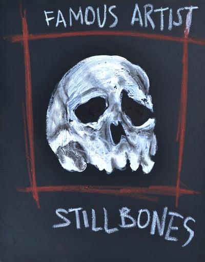 "Image of Famous Artist ""Still Bones"""