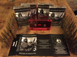 Image of DISCIPLES OF MOCKERY 'Prelude to Apocalypse' cassette