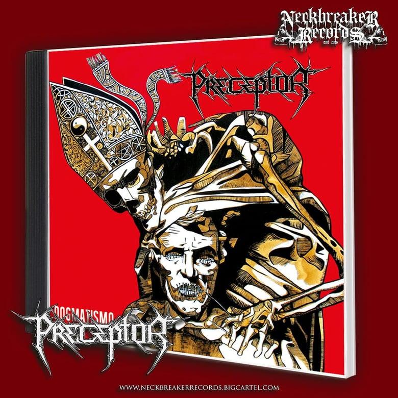 Image of NBR 006  Preceptor - Dogmatismo CD Preorder
