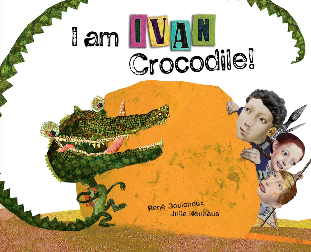 Image of I am Ivan Crocodile