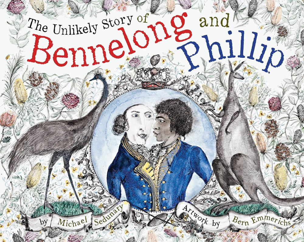 Image of The Unlikely Story of Bennelong and Phillip