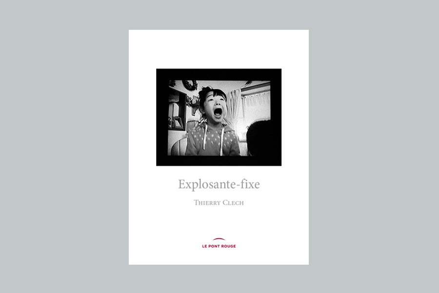 Image of Thierry CLECH, Explosante-fixe