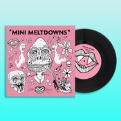 "Image of Mini Meltdowns 7"" or CD - Available Now"