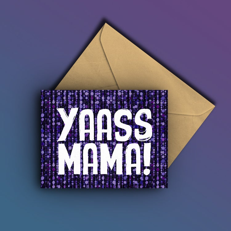 Image of Yas Mama!