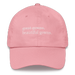 "Image of ""Great gowns, beautiful gowns."" Dad Hat"