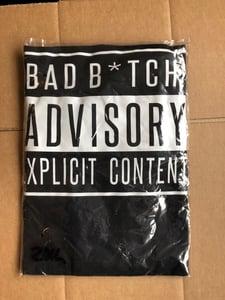 Image of Bad Bitch Advisory Tee