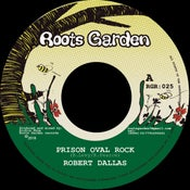 "Image of Robert Dallas/Richie Phoe 'Prison Oval Rock'  (Roots Garden 7"" vinyl/download)"