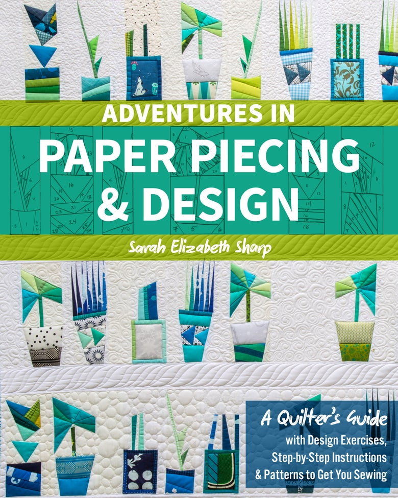 Image of Adventures in Paper Piecing & Design (IN STOCK, *SIGNED* :) AND SHIPPING NOW!)