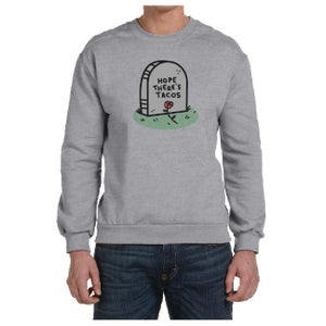 Image of Hope There's Tacos - Sweatshirt